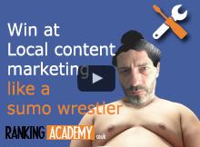 sumo wrestle the local content marekting arena