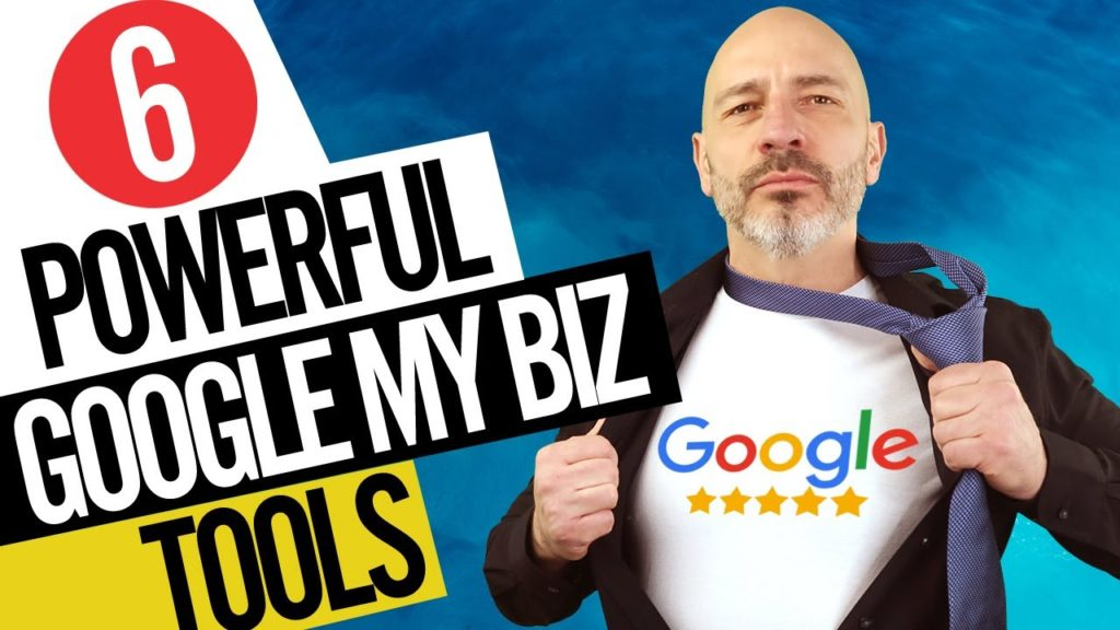 6 powerful google my business tools
