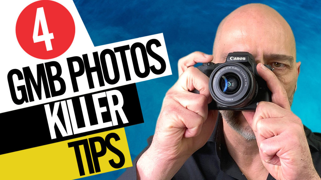 google my business photos killer tips